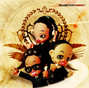 "Yellow Cherry ""HANDS UP"" / CD Jacket"