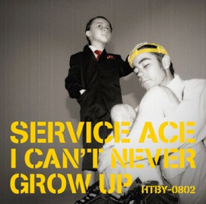 "Service Ace ""I Can't Never Grow Up"" / CD Jacket"