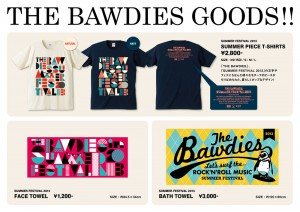 THE BAWDIES 夏フェスグッズを制作